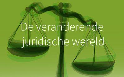 De veranderende juridische wereld
